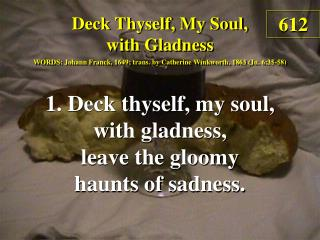 Deck Thyself, My Soul, with Gladness (1)