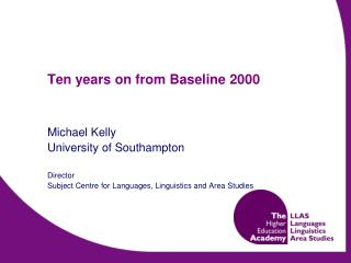 Ten years on from Baseline 2000