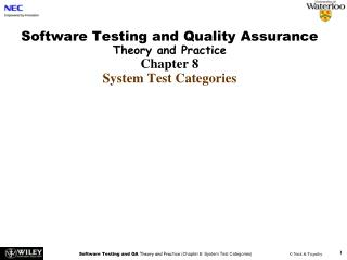 Software Testing and Quality Assurance Theory and Practice Chapter 8 System Test Categories