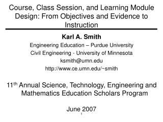 Course, Class Session, and Learning Module Design: From Objectives and Evidence to Instruction