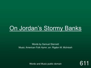 On Jordan�s Stormy Banks