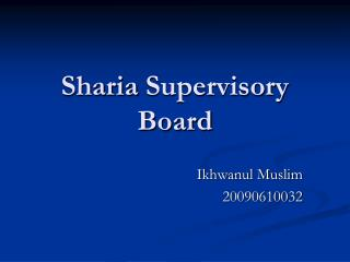 Sharia  Supervisory Board
