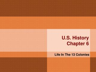U.S. History Chapter 6