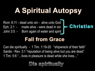 A Spiritual Autopsy