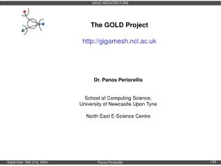 The GOLD Project gigamesh.ncl.ac.uk