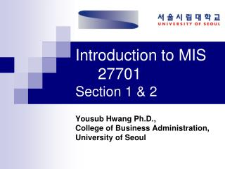 Introduction to MIS 27701 Section 1 & 2