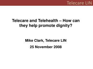 Telecare LIN