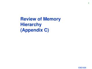 Review of Memory Hierarchy (Appendix C)