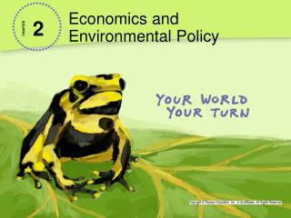 Economics and  Environmental Policy