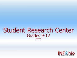 Student Research Center Grades 9-12 by EBSCO