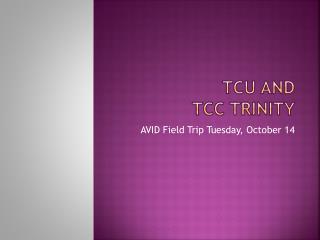 Tcu  AND  tcc TRiNITy