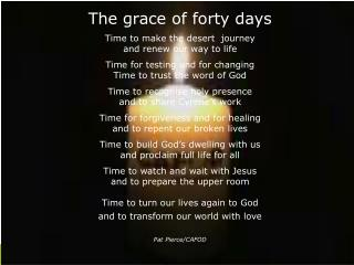 The grace of forty days