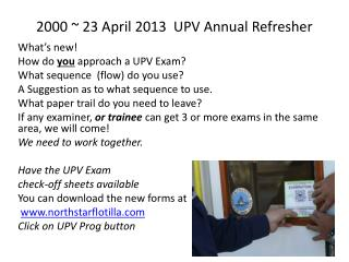 2000 ~ 23 April 2013  UPV Annual Refresher