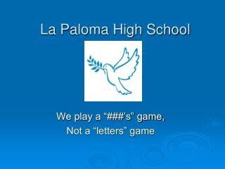 La Paloma High School