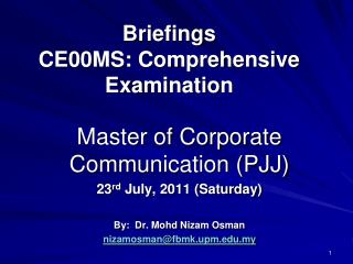 Briefings CE00MS: Comprehensive Examination