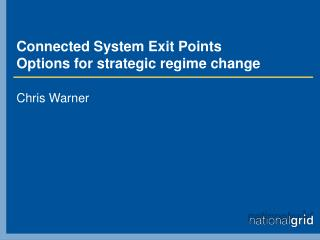 Connected System Exit Points Options for strategic regime change