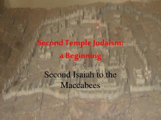 Second Temple Judaism: a Beginning