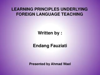 LEARNING PRINCIPLES UNDERLYING  FOREIGN LANGUAGE TEACHING