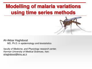 Modelling of malaria variations using time series methods