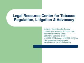 Legal Resource Center for Tobacco Regulation, Litigation & Advocacy