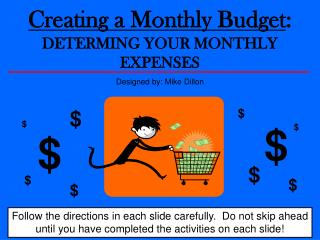 Creating a Monthly Budget :