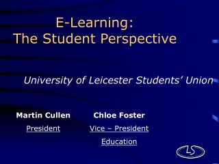 E-Learning: The Student Perspective