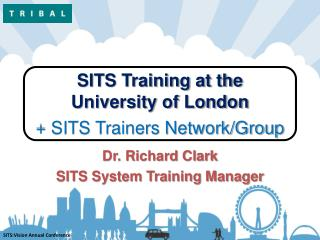 SITS Training at the University of London + SITS Trainers Network/Group