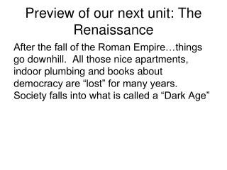 Preview of our next unit: The Renaissance
