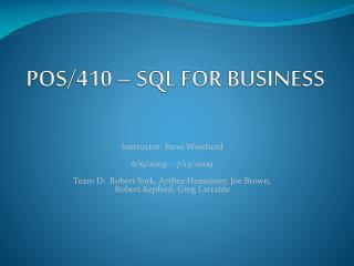 POS/410 – SQL FOR BUSINESS