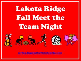 Lakota Ridge  Fall Meet the Team Night