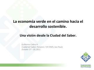 La econom í a verde en el camino hacia el desarrollo sostenible.