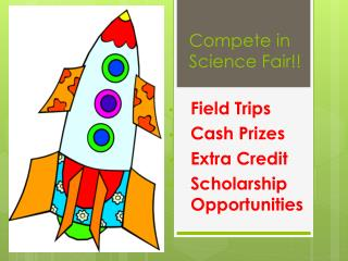 Compete in Science Fair!!
