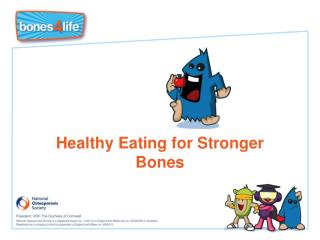 Healthy Eating for Stronger Bones