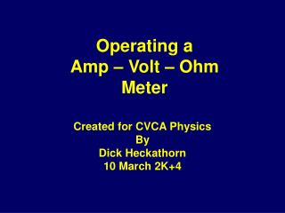 Operating a Amp   Volt   Ohm Meter