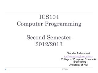 ICS104 Computer Programming Second Semester  2012/2013