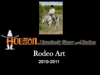 Rodeo Art  2010-2011