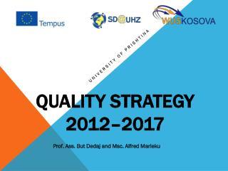 Quality Strategy  2012–2017