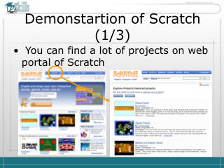 Demonstartion of Scratch  ( 1 / 3 )