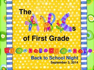 Back to School Night  September 3, 2014