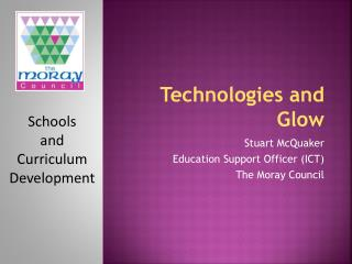 Technologies and Glow