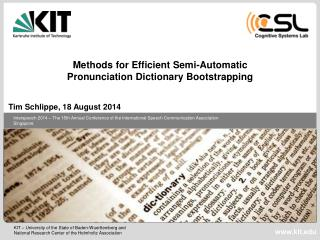 Methods for Efficient Semi-Automatic  Pronunciation Dictionary Bootstrapping
