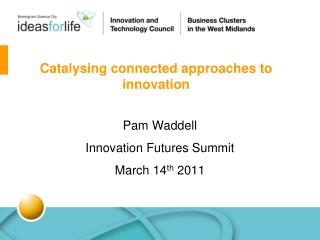 Catalysing connected approaches to innovation