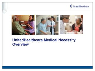 UnitedHealthcare Medical Necessity Overview
