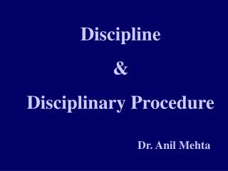 Discipline  & Disciplinary Procedure