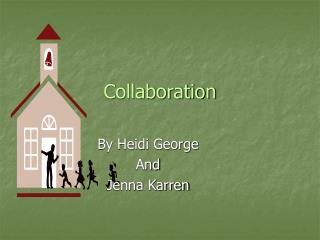 Collaboration