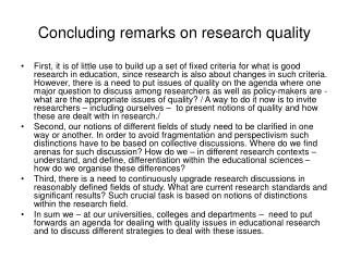 Concluding remarks on research quality
