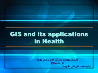 GIS and its applications in Health