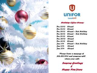 Holiday Office Hours:   Dec. 23/13    Closed Dec. 24/13    Closed