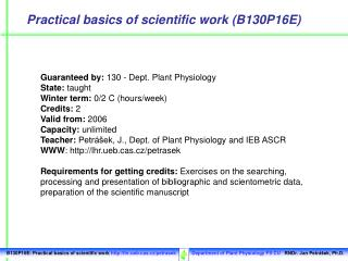 Practical basics of scientific work (B130P16E)