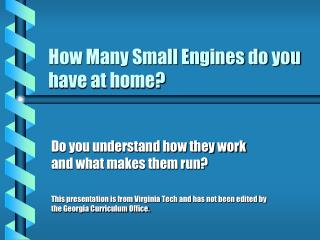 How Many Small Engines do you have at home?